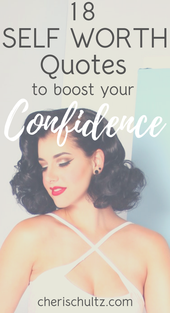 18 Best Self Worth Quotes To Boost Your Confidence