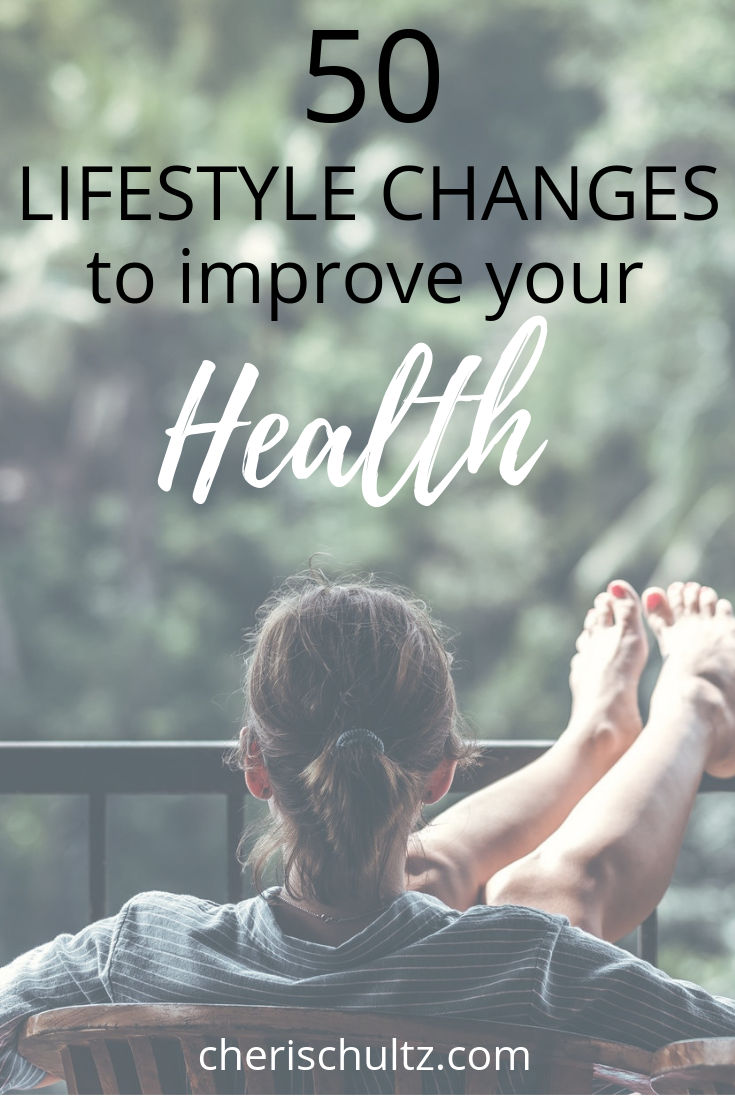 50 Lifestyle Changes To Improve Your Health