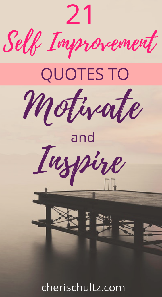 21 Self Improvement Quotes To Motivate and Inspire